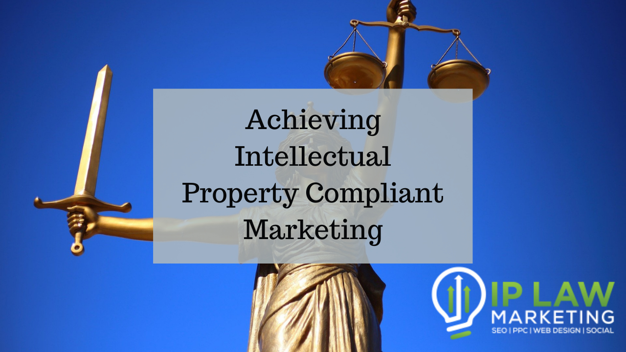 Achieving Intellectual Property Compliant Marketing