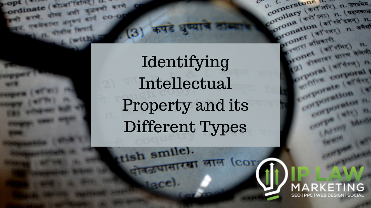 Identifying Intellectual Property and its Different Types